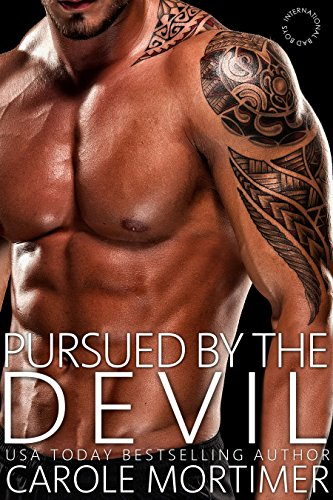 Pursued by the Devil (International Bad Boys Book 2)
