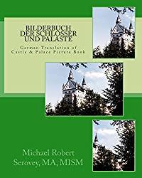 Bilderbuch der Schlösser und Paläste: Print Replica in German of Castle and Palace Picture Book: Print Replica Edition (German Edition)