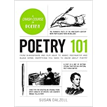 Poetry 101: From Shakespeare and Rupi Kaur to Iambic Pentameter and Blank Verse, Everything You Need to Know about Poetry (Adams 101) (English Edition)