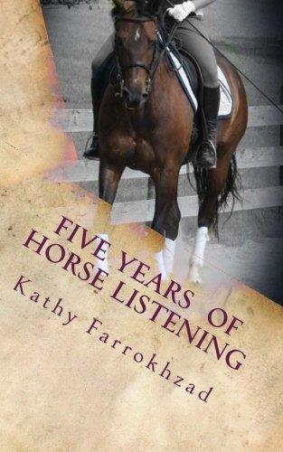 5 Years Of Horse Listening por Kathy Farrokhzad