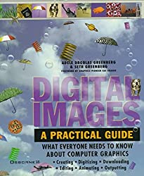 [(Digital Images : A Practical Guide)] [By (author) Adele Droblas-Greenberg ] published on (September, 1995)