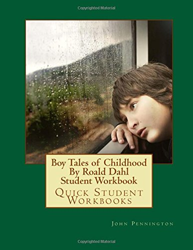 Download Pdf Boy Tales Of Childhood By Roald Dahl Student Workbook