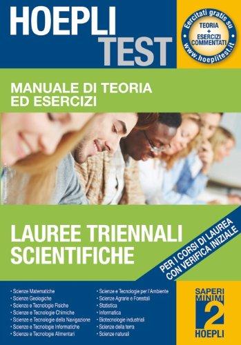 Manuale di teoria ed esercizi lauree triennali scientifiche. Per i corsi di laurea con verifica iniziale