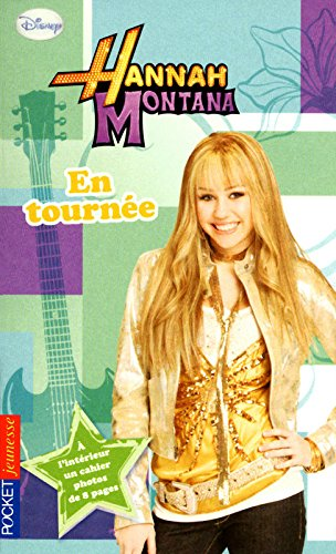 14. Hannah Montana : En tournée
