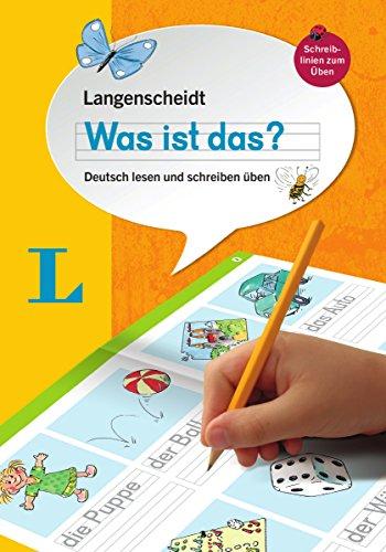 Langenscheidt Was ist das? - Deutsch als Fremdsprache: Deutsch lesen und schreiben üben