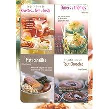 Le petit coffret Cuisine de fêtes ! : Coffret en 4 volumes : Dîners à thèmes ; Recettes de fête et fiesta ; Plats canailles ; Tout chocolat