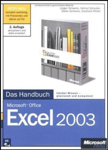 Microsoft Office Excel 2003 - Das Handbuch: Das ganze Softwarewissen (Microsoft Office Excel 2003)