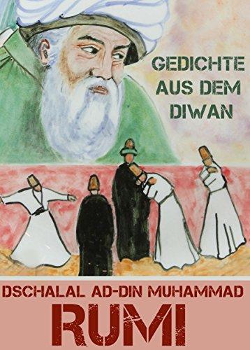 Gedichte aus dem Diwan - Diwan-e Schams-e Tabrizi: Gedichte des Sams aus Täbris - Maulana, orientalische Mystik, Sufismus (Illustrierte Ausgabe mit Mandalas)