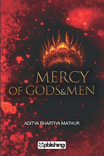 Mercy of Gods & Men by [Mathur, Aditya]