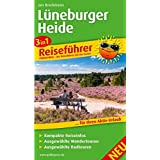 Lüneburger Heide: 3in1-Reiseführer für Ihren Aktivurlaub, mit kompakten Reiseinfos, ausgewählten Wander- und Radtouren
