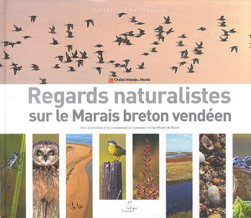 Regards naturalistes sur le Marais breton vendéen par Océan-Marais de Monts