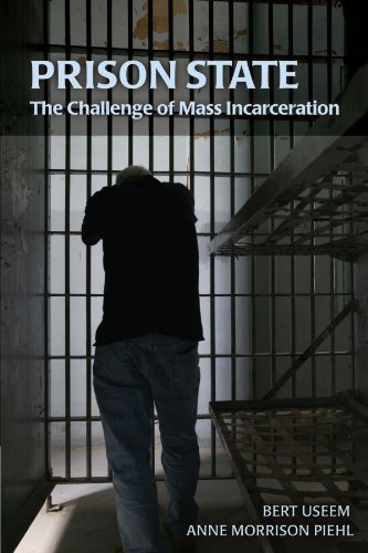 Prison State: The Challenge of Mass Incarceration (Cambridge Studies in Criminology) Paperback ¨C March 10, 2008