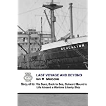Last Voyage and Beyond: British (Merchant Navy Series)