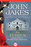 The Furies: 4 (The Kent Family Chronicles)