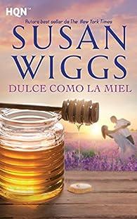 Dulce como la miel par Susan Wiggs