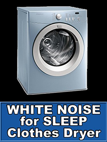 clothes-dryer-white-noise-for-sleep