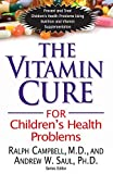 The Vitamin Cure for Children's ...