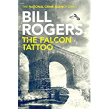 The Falcon Tattoo (The National Crime Agency Series Book 2)
