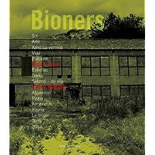 Bigas luna + Paolo Magis. Bioners 2012. Ediz. italiana e spagnola