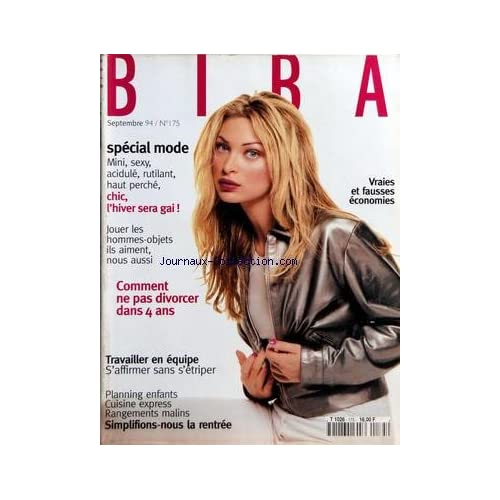 BIBA [No 175] du 01/09/1994 - VRAIES ET FAUSSES ECONOMIES - SPECIAL MODE - COMMENT NE PAS DIVORCER DANS 4 ANS - TRAVAILLER EN EQUIPE - PLANNING ENFANTS - CUISINE EXPRESS - RANGEMENTS MALINS