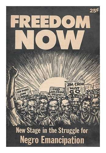 freedom-now-new-stage-in-the-struggle-for-negro-emancipation-socialist-workers-party