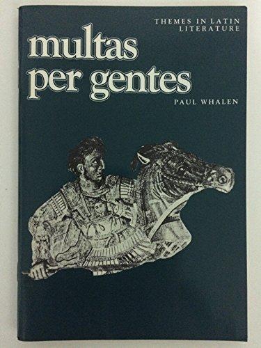 Multas Per Gentes (Themes in Latin Literature)
