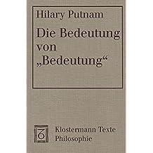 """Die Bedeutung von """"Bedeutung"""" (Klostermann Texte Philosophie)"""