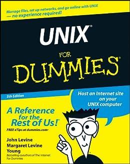 UNIX For Dummies von [Levine, John R., Young, Margaret Levine]