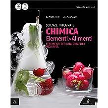 scienze integrate chimica elementi alimenti strumenti per una didattica inclusiva per gli ist tecnici e professionali con e book con espansione online