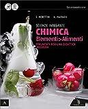 Scienze integrate: chimica elementi-Alimenti. Strumenti per una didattica inclusiva. Per gli Ist. tecnici e professionali. Con e-book. Con espansione online