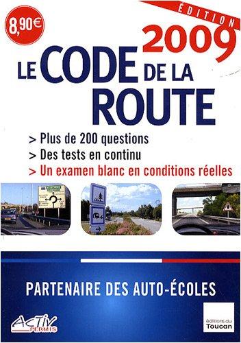 Le code de la route 2009