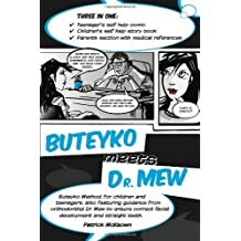 Buteyko Meets Dr. Mew by Patrick McKeown (2010-11-15)