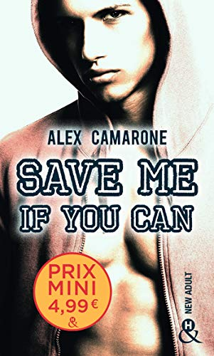 Save Me if You Can: un roman New Adult inédit à découvrir à prix mini !