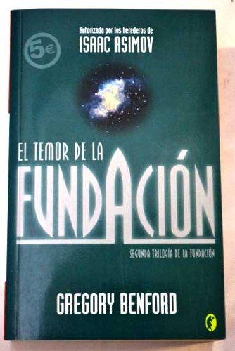 EL TEMOR DE LA FUNDACION: 1ER VOLUMEN SEGUNDA TRILOGIA FUNDACION (BYBLOS)