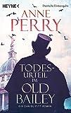 Todesurteil im Old Bailey: Ein Daniel-Pitt-Roman (Daniel-Pitt-Serie, Band 1) - Anne Perry
