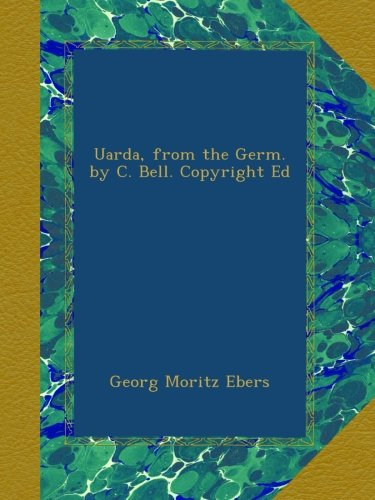 Uarda, from the Germ. by C. Bell. Copyright Ed