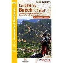 Les pays du Buëch à pied : 58 promenades et randonnées