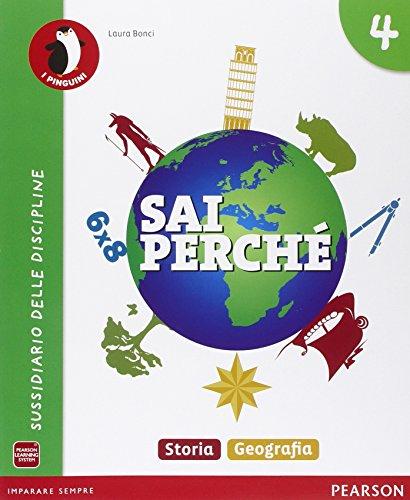 Sai perch.... Storia-Geografia. Per la 4 classe elementare. Con e-book. Con espansione online