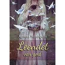 Leendet var god (Swedish Edition)