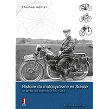 Histoire du Motocyclisme en Suisse