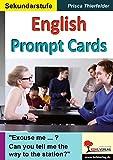 English Prompt Cards: Kopiervorlagen zum Einsatz im 2.-6. Lernjahr