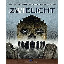 Zwielicht 6: Das deutsche Horrormagazin - Band 6