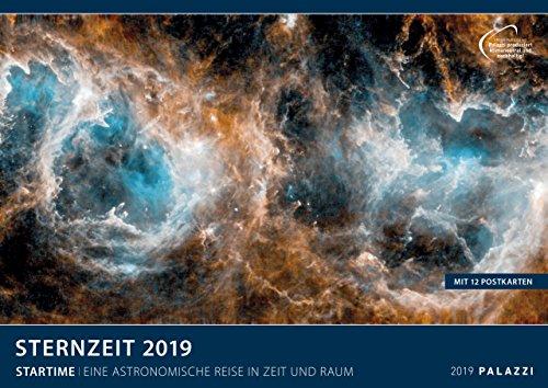 STERNZEIT 2019: Die Zeitreise der modernen Astronomie - Teleskope - Sterne - Galaxien - Galaktische Nebel