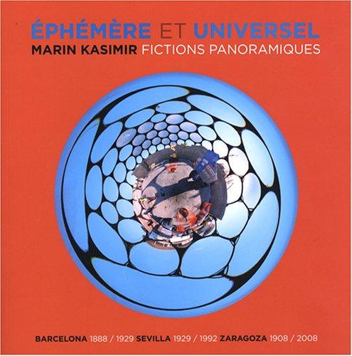 Ephémères et Universelles : Fictions P...