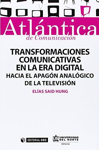 Transformaciones comunicativas en la era...