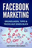 Facebook Marketing: Grundlagen, Tipps und Tricks für die Neukundengewinnung auf Facebook Beste Social Media Strategie mit Facebook Ads Werbung auf Facebook ... Facebook-Marketing 1)