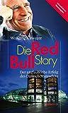 Die Red-Bull-Story. Der unglaubliche Erfolg des Dietrich Mateschitz (HAYMON TASCHENBUCH) - Wolfgang Fürweger
