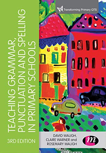Teaching Grammar, Punctuation and Spelling in Primary for sale  Delivered anywhere in UK