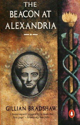 The Beacon at Alexandria (Penguin fiction) por Gillian Bradshaw