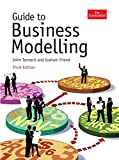 Guide to Business Modelling. John Tennent and Graham Friend